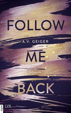 Follow Me Back von Geiger,  A.V., Reichardt,  Katrin