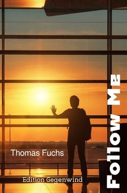 Follow Me von Fuchs,  Thomas