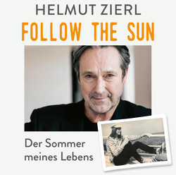 Follow the Sun von Zierl,  Helmut