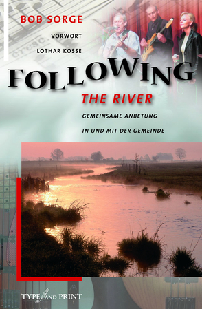 Following the River von Kosse,  Lothar, Mankel,  Thomas, Sorge,  Bob