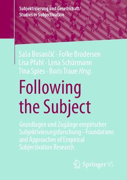 Following the Subject von Bosančić,  Saša, Brodersen,  Folke, Pfahl,  Lisa, Schürmann,  Lena, Spies,  Tina, Traue,  Boris