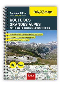 FolyMaps Touringatlas Route des Grandes Alpes 1:250.000 von Engelke,  Hans Michael