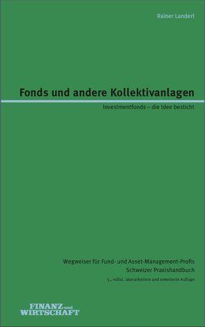 Fonds und andere Kollektivanlagen von Landert,  Rainer