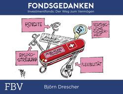 Fondsgedanken von Drescher,  Björn