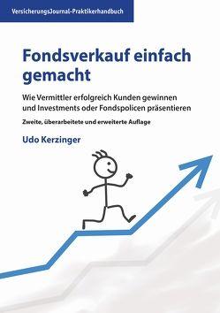 Fondsverkauf einfach gemacht von Kerzinger,  Udo