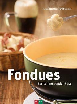 Fondues von Lüscher,  Erika, Rosenblatt,  Lucas