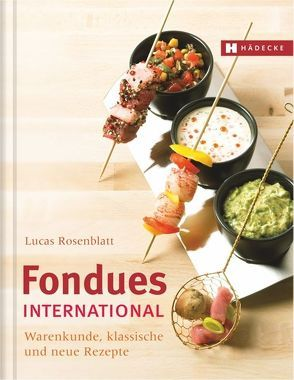 Fondues international von Rosenblatt,  Lucas