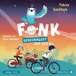 Fonk 1: Geheimagent aus dem All von Goldfarb,  Tobias, Rohrbeck,  Oliver