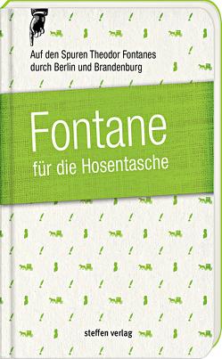 Fontane für die Hosentasche von Fontane,  Theodor, Franke,  Lars