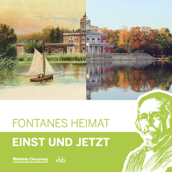 Fontanes Heimat von Kupke,  Camillo, Stiehler,  Uwe