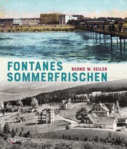 Fontanes Sommerfrischen von Seiler,  Bernd W.