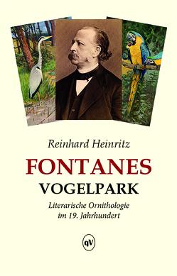 Fontanes Vogelpark von Heinritz,  Reinhard