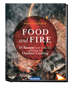 Food and Fire von Bawdon,  Marcus