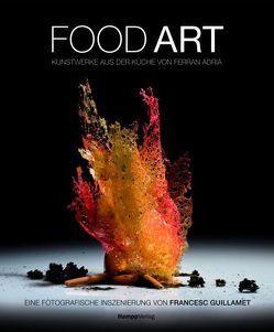 Food Art von Adria,  Ferran, Guillamet,  Francesc