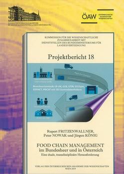 Food Chain Management im Bundesheer und in Österreich von Fritzenwallner,  Ruppert, König,  Jürgen, Nowak,  Peter, Sünkel,  Hans