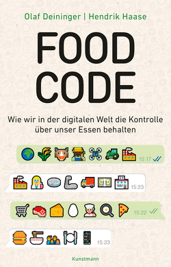 Food Code von Deininger,  Olaf, Haase,  Hendrik