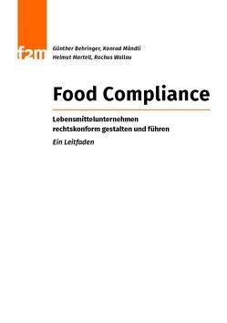 Food Compliance von Behringer,  Günther, Mändli,  Konrad, Martell,  Helmut, Wallau,  Rochus