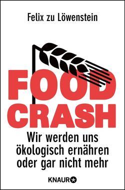 FOOD CRASH von zu Löwenstein,  Felix