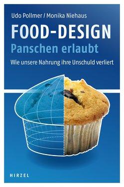 Food-Design: Panschen erlaubt von Niehaus,  Monika, Pollmer,  Udo