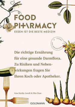 Food Pharmacy von Barth,  Maike, Clase,  Mia, Nertby Aurell,  Lina
