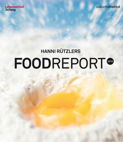 Food Report 2016 von Rützler,  Hanni