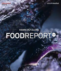 Food Report 2019 von Reiter,  Wolfgang, Rützler,  Hanni