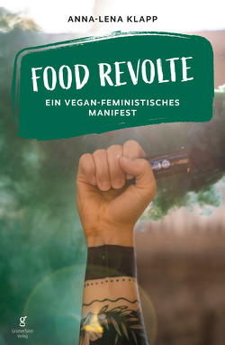 Food Revolte von Klapp,  Anna-Lena