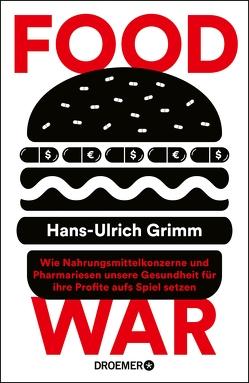 Food War von Grimm,  Hans-Ulrich