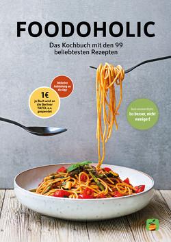 Foodoholic von Florian,  Kaminski