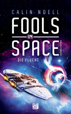 Fools in Space von Noell,  Calin