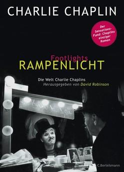 Footlights – Rampenlicht von Chaplin,  Charlie, Robinson,  David, Rüegger,  Lotta, Wolandt,  Holger
