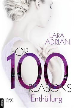 For 100 Reasons – Enthüllung von Adrian,  Lara, Akhavan-Zandjani,  Firouzeh