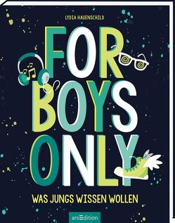 For Boys only von Hauenschild,  Lydia