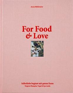 For Food & Love von Mühlmeier,  Anne