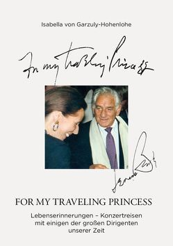 For my traveling princess von Garzuly-Hohenlohe,  Isabella