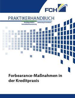 Forbearance-Maßnahmen in der Kreditpraxis von Grigg,  Ronny, Günther,  Frank, Leichinger,  Dominik, Mueller,  Juergen