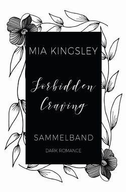 Forbidden Craving von Kingsley,  Mia