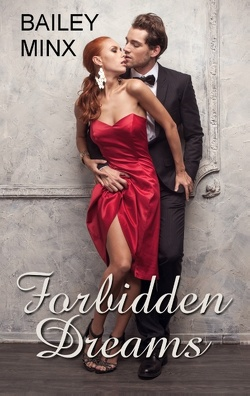 Forbidden Dreams von Minden,  Inka Loreen, Minx,  Bailey