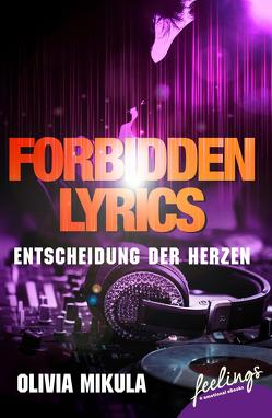 Forbidden Lyrics von Mikula,  Olivia