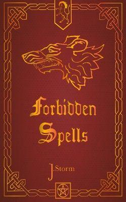 Forbidden Spells von Storm,  Julia