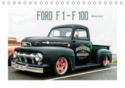 FORD F 1 – F 100 (Tischkalender 2019 DIN A5 quer)