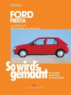 Ford Fiesta 4/89 bis 12/95, Fiesta Classic von 1/96 bis 7/96 von Etzold,  Rüdiger
