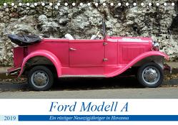 Ford Modell A – Ein rüstiger Neunzigjähriger in Havanna (Tischkalender 2019 DIN A5 quer) von von Loewis of Menar,  Henning