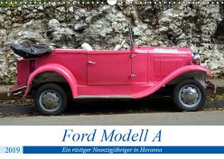 Ford Modell A – Ein rüstiger Neunzigjähriger in Havanna (Wandkalender 2019 DIN A3 quer) von von Loewis of Menar,  Henning