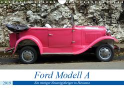 Ford Modell A – Ein rüstiger Neunzigjähriger in Havanna (Wandkalender 2019 DIN A4 quer) von von Loewis of Menar,  Henning