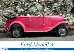 Ford Modell A – Ein rüstiger Neunzigjähriger in Havanna (Wandkalender 2020 DIN A2 quer) von von Loewis of Menar,  Henning