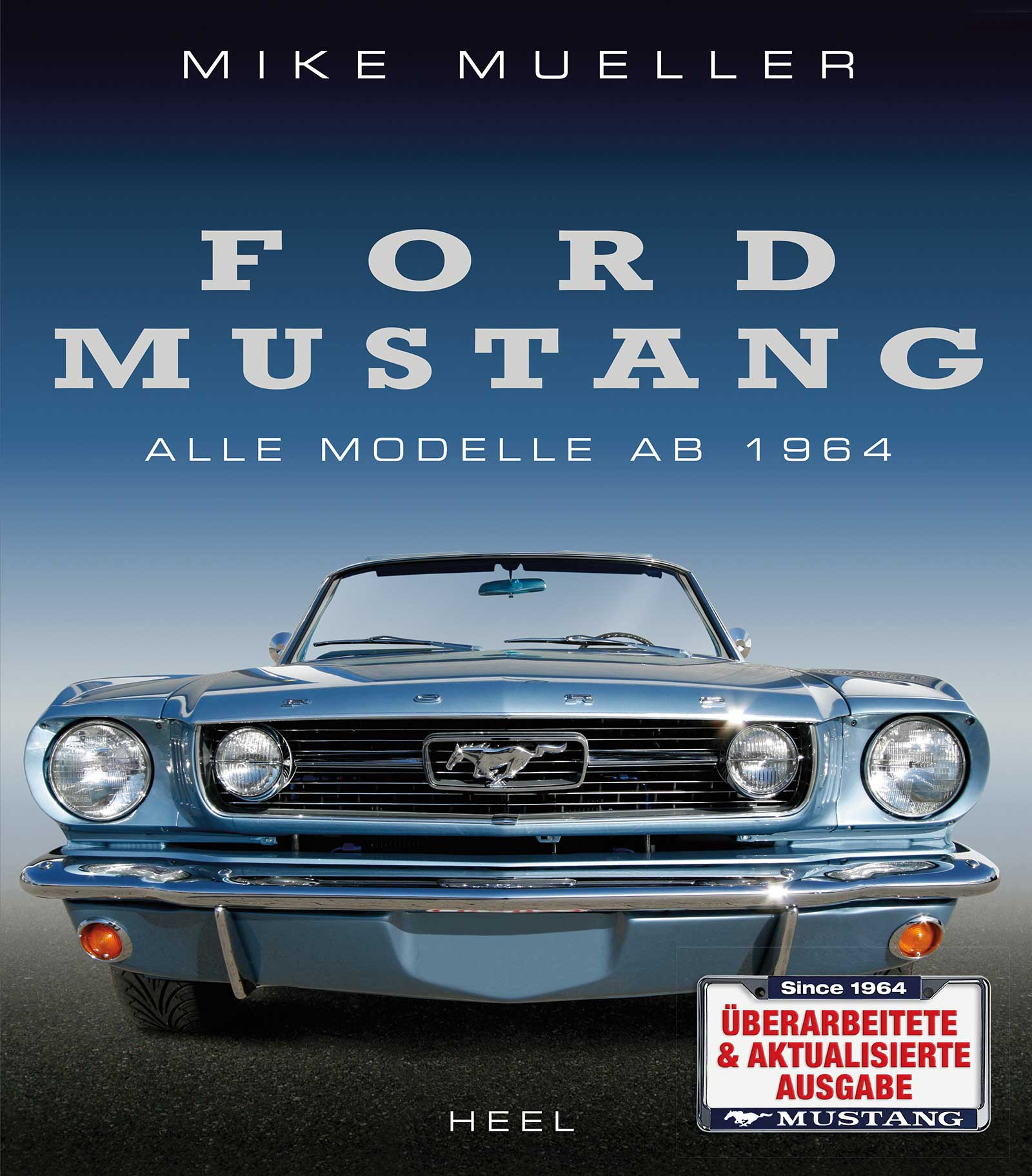Ford Mustang von Mueller Mike Alle Modelle ab 1964