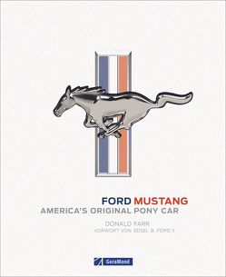 Ford Mustang von Farr,  Donald, Imhof,  Thomas