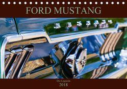 Ford Mustang – Die Legende (Tischkalender 2018 DIN A5 quer) von Schürholz,  Peter