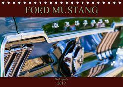 Ford Mustang – Die Legende (Tischkalender 2019 DIN A5 quer) von Schürholz,  Peter
